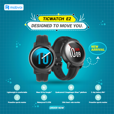 TicWatch E2 Designed to move you