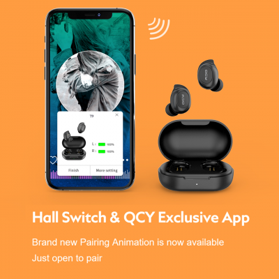 QCY-T9 Hall Switch & QCY Exclusive App